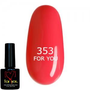 Гель-лак FOR YOU Ярко Розовый , эмаль №353