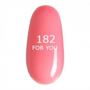 Гель лак для ногтей FOR YOU № 182 Нежный Прозрачно Розовый, эмаль